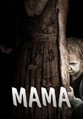 Постер к фильму Мама (2013) 2013
