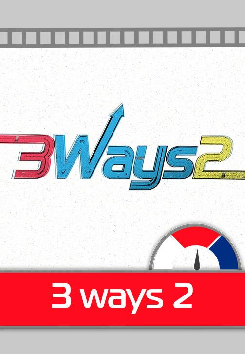 Постер к сериалу 3 Ways 2. Серия 4 2017