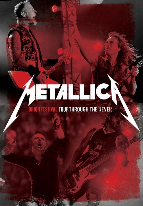 Постер к фильму Metallica - Orion Festival: Tour Through the Never 2012